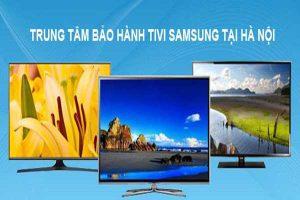 Trung tâm sửa chữa tivi Samsung tại Hà Nội uy tín, bảo hành dài hạn