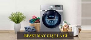 Cách reset máy giặt Toshiba đơn giản cho người mới