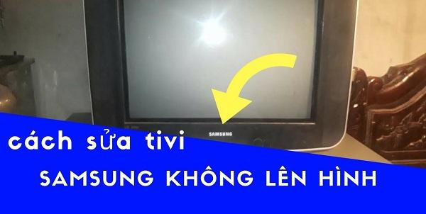 Cách khắc phục tivi Samsung không lên hình